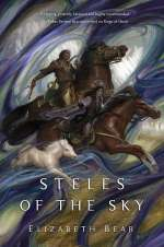 Steles of the Sky (The Eternal Sky, #3)