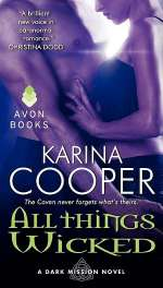 All Things Wicked (Dark Mission, #3)