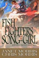 The Fish, the Fighters, and the Song-Girl and Other Sacred Band Tales