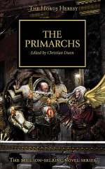 The Primarchs (Warhammer 40,000: The Horus Heresy, #20)