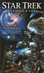 Raise the Dawn (Star Trek: Typhon Pact, #6)
