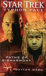 Paths of Disharmony (Star Trek: Typhon Pact, #4)