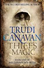 Thief's Magic (Millennium's Rule, #1)