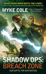 Shadow Ops: Breach Zone (Shadow Ops, #3)