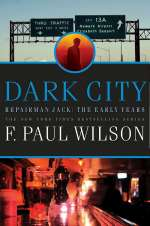 Dark City (Repairman Jack: The Early Years, #2)