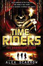 The Doomsday Code (TimeRiders #3)