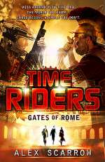 Gates of Rome (TimeRiders, #5)