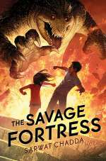 The Savage Fortress (The Ash Mistry Chronicles, #1)