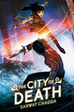The City of Death (The Ash Mistry Chronicles, #2)