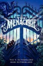 The Menagerie (The Menagerie Trilogy, #1)