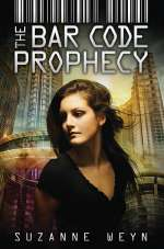 The Bar Code Prophecy (The Bar Code Tattoo, #3)
