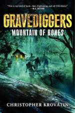 Mountain of Bones (Gravediggers, #1)
