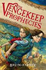 The Vengekeep Prophecies (The Vengekeep Prophecies, #1)
