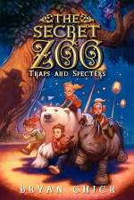 Traps and Specters (The Secret Zoo, #4)