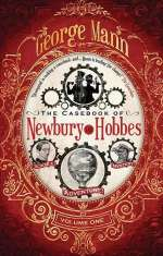 The Casebook of Newbury & Hobbes