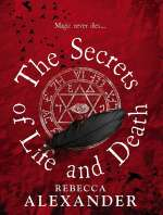 The Secrets of Life and Death (Jackdaw Hammond, #1)