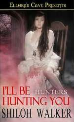 I'll Be Hunting You (The Hunters #7)