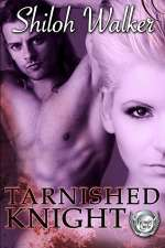 Tarnished Knight (Grimm's Circle #4)