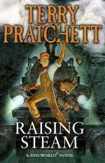 Raising Steam (Discworld, #34)