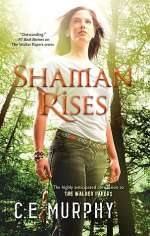 Shaman Rises (The Walker Papers #9)