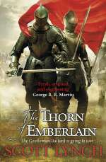 The Thorn of Emberlain (The Gentleman Bastard Sequence, #4)