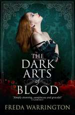 The Dark Arts of Blood (Blood Wine, #4)