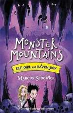 Monster Mountains (Elf Girl and Raven Boy, #2)