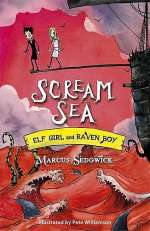 Scream Sea (Elf Girl and Raven Boy, #3)