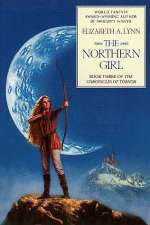 The Northern Girl (The Chronicles of Tornor, #3)
