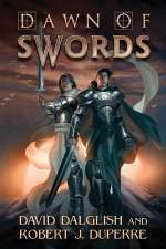 Dawn of Swords (The Breaking World, #1)