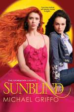 Sunblind (The Darkborn Legacy, #2)