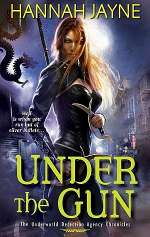 Under the Gun (The Underworld Detection Agency Chronicles, #4)