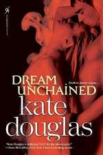 Dream Unchained (Dream Catchers, #2)