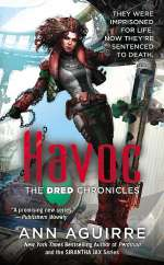 Havoc (The Dred Chronicles, #2)