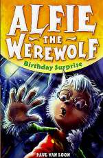 Birthday Surprise (Alfie the Werewolf, #1)
