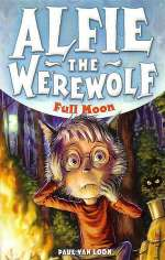 Full Moon (Alfie the Werewolf, #2)