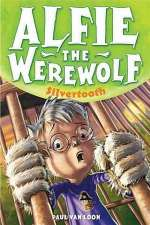 Silvertooth (Alfie the Werewolf, #3)