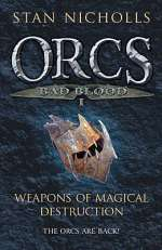 Weapons of Magical Destruction (Orcs: Bad Blood, #1)