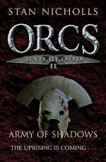 Army of Shadows (Orcs: Bad Blood, #2)
