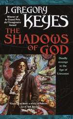The Shadows of God (The Age of Unreason, #4)