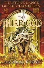 The Third God (The Stone Dance of the Chameleon, #3)