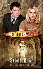 The Stone Rose (Doctor Who: The New Series #7)