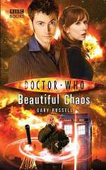 Beautiful Chaos (Doctor Who: The New Series #29)