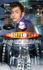 Prisoner of the Daleks (Doctor Who: The New Series #33)