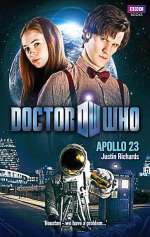 Apollo 23 (Doctor Who: The New Series #37)