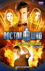 The Glamour Chase (Doctor Who: The New Series #42)