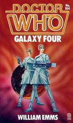 Galaxy Four (Doctor Who: Library, #104)