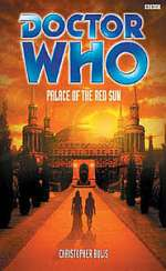Palace of the Red Sun (Doctor Who: The Past Doctor Adventures, #51)