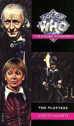The Plotters (Doctor Who: The Missing Adventures, #28)