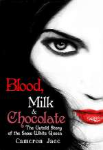 Blood, Milk, and Chocolate